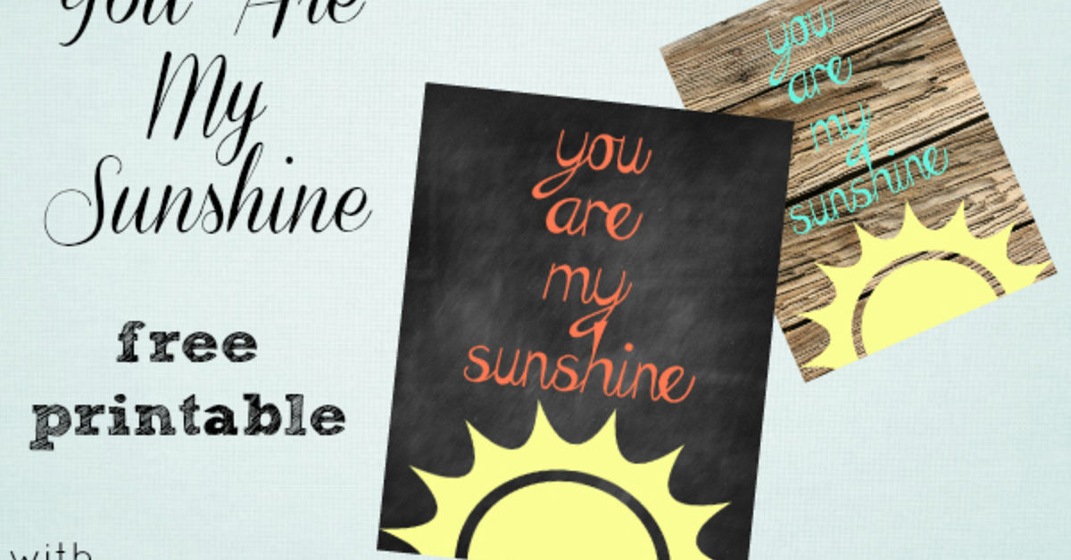 It is an image of Old Fashioned You Are My Sunshine Free Printable