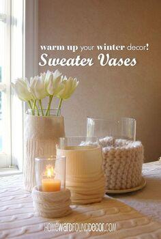 sweater wrapped vases, crafts, home decor, here s one of my trademark Fast Cheap Easy TM tricks for spiffing up your decor cover boring glass vases with recycled sweater arms