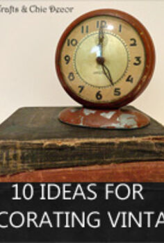 ten ideas for decorating vintage, home decor, A vintage clock on a mantel or shelf is a great accessory that adds warm character Old books can be used anywhere in stacks or on their own