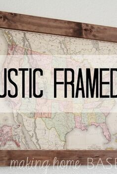 vintage map in a diy rustic frame, home decor, repurposing upcycling, woodworking projects
