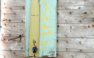 hand painted reclaimed barn wood sign oh the places you ll go, crafts, repurposing upcycling