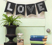 fun with chalk love banner, chalkboard paint, crafts, painting, seasonal holiday decor, Chalkboard Banner materials list