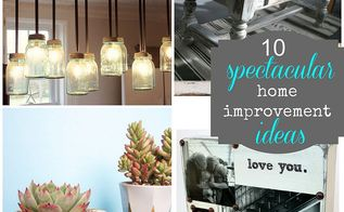 10 spectacular diy home improvement ideas, crafts, home decor, repurposing upcycling