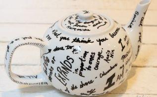 diy oil sharpie quote tea pot gift idea, crafts, repurposing upcycling