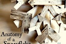 reclaimed wood snowflake winter decor myalteredstate, crafts, repurposing upcycling, seasonal holiday decor, woodworking projects, Anatomy of a Snowflake