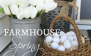 a farmhouse porch for spring, porches, seasonal holiday decor, windows, wreaths, A simple and rustic farmhouse look for the front porch this spring starring a 10 olive bucket from Walmart a galvanized sap bucket filled with faux tulips and a basket of realistic eggs to complete the look
