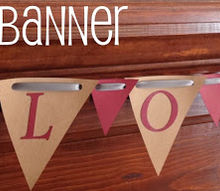diy love banner, crafts