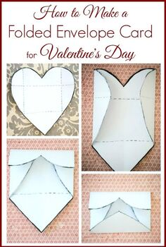 diy photo valentines day cards, crafts, Using a simple heart template you make from scrap paper here s how to turn a heart into a folded envelope