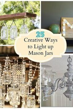 creative ways to light up mason jars, lighting, mason jars, outdoor living, repurposing upcycling, 25 Creative Ways to Light up Mason Jars