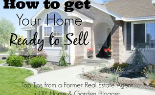 how to get your home ready to sell, cleaning tips, curb appeal, real estate