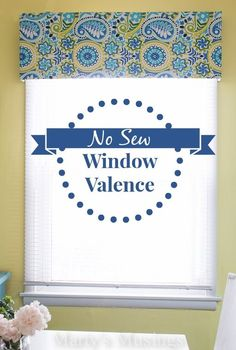 can t sew let me show you how to make a no sew window valance, crafts, home decor, living room ideas, reupholster, window treatments