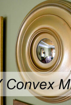 diy convex mirror, diy, home decor, how to, DIY Convex Mirror