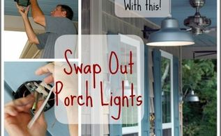 how to swap an old porch light with a hanging pendant, curb appeal, diy, how to, lighting, porches, Swap Out Your Porch Lights