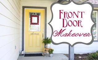 a yellow front door makeover, doors, painting
