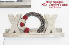 xox valentine s decor pottery barn inspired, crafts, seasonal holiday decor, valentines day ideas