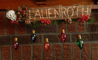 recyle burnt christmas light bulbs, repurposing upcycling, seasonal holiday d cor, Recyle burnt Christmas bulbs into hanging name plaque