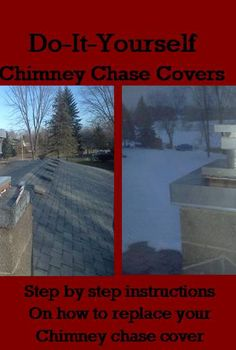 chimney chase covers, Do it yourself chimney cover installation