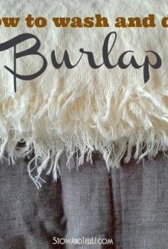 what to expect when washing and drying burlap, crafts, How to wash and dry burlap and what to expect