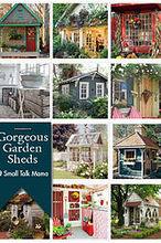 saturday sparks gorgeous garden sheds, gardening, outdoor living