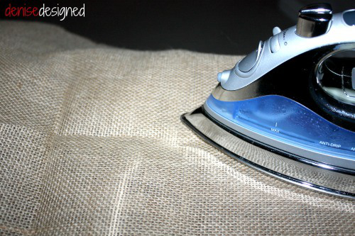 Iron your burlap down to make it nice and smooth.