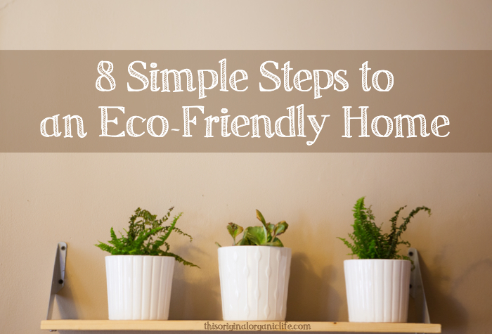 8 simple steps to an eco friendly home, gardening, go green, repurposing upcycling