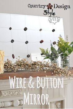 wire and button mirror in 20 minutes, crafts, home decor, Wire and button mirror