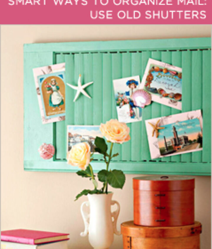 Use Old Shutters. This project is as simple as hang and use! You can make your own system or just stick your loose mail in the slates – either way, it will look better than a scattered pile on the table.