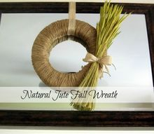 natural jute fall wreath, crafts, wreaths, Easy to make