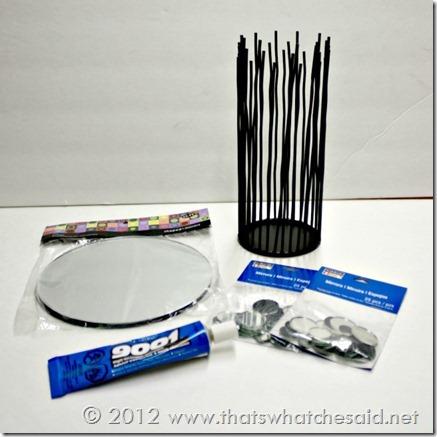 Supplies:  Candle Holder, Large Mirrors, Small circle mirrors, Adhesive!
