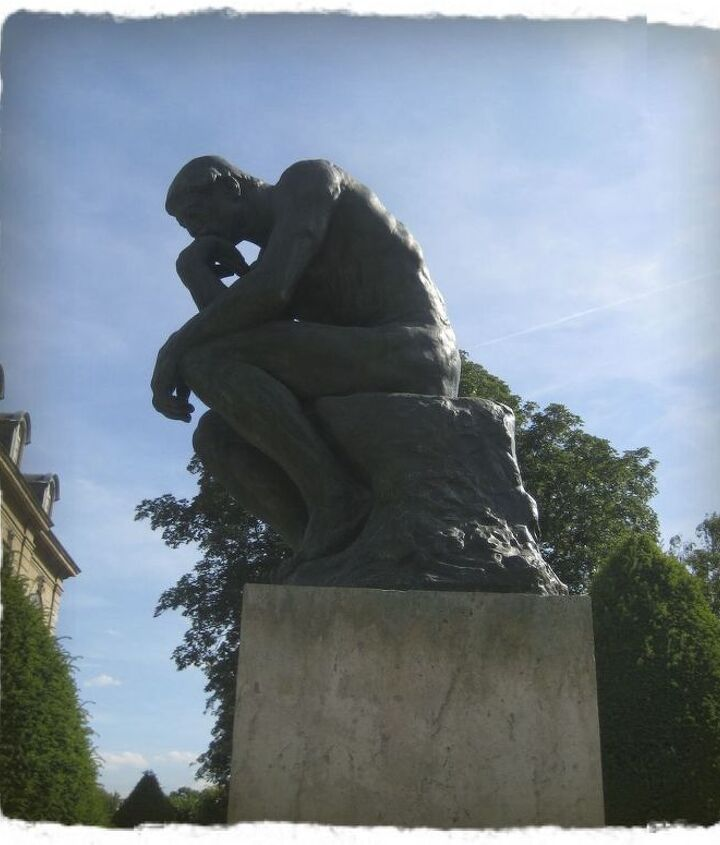 Rodin's Thinker-Maybe he's wondering about rental properties :)