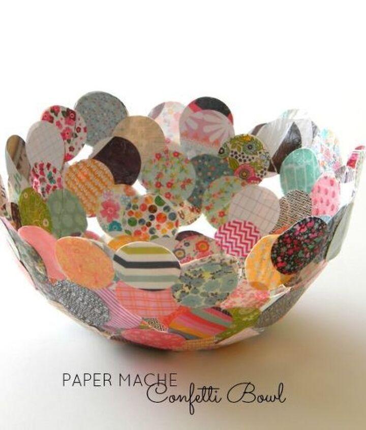 Make a paper mache confetti bowl with small scraps of paper.