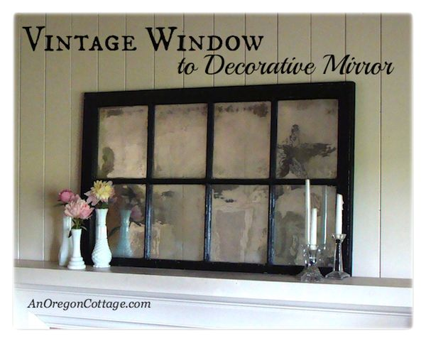 Turn An Old Window Into A Mirror Hometalk