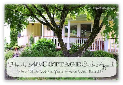 You can add cottage curb appeal no matter when your home was built.