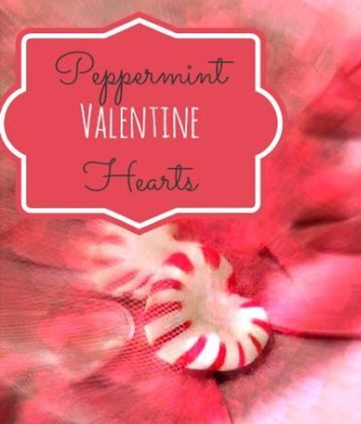 peppermint valentine hearts tutorial, crafts, seasonal holiday decor, valentines day ideas