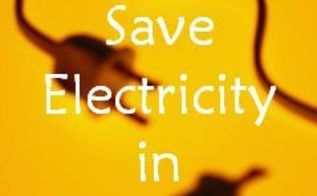5 ways to save electricity during summer, electrical, go green, home maintenance repairs, how to, lighting, New habits keep our home running on 15 Kwh of electricity a day without sitting in the dark