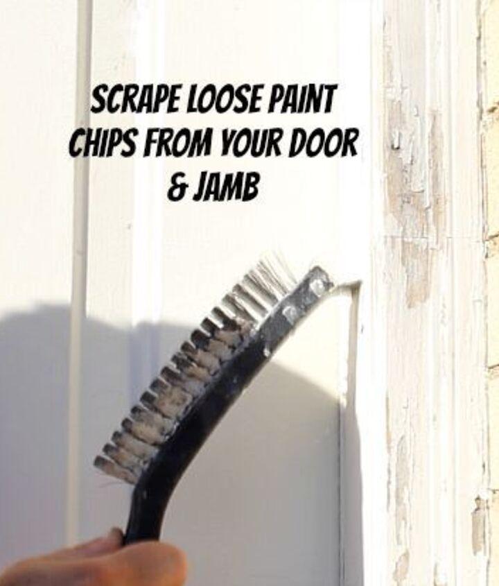 Scrape loose paint.