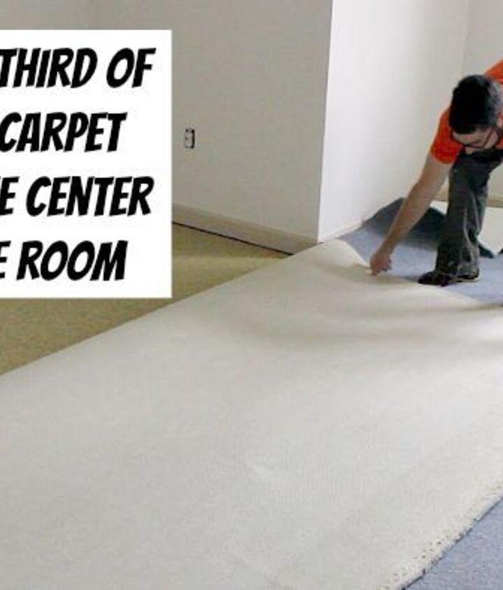 Fold carpet into thirds