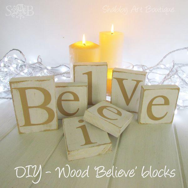 diy wood believe blocks, christmas decorations, seasonal holiday decor, woodworking projects