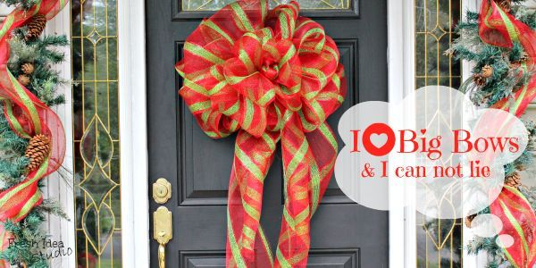 wreaths of christmas past be gone go for the best big diy bow christmas decorations - How To Make A Big Christmas Bow