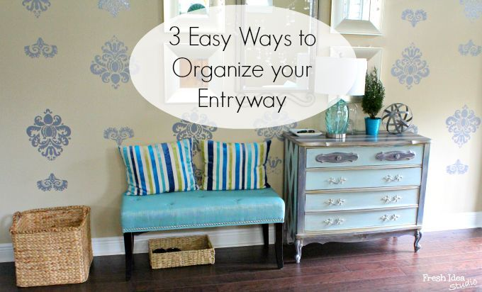 Project Organize 2014: Assignment #2 Streamlining the FOYER or ENTRYWAY