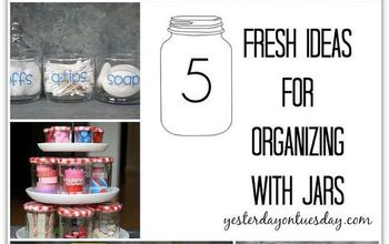5 fresh ideas for organizing with jars, mason jars, organizing, repurposing upcycling, Mason Jars and other glass jars are wonderful for organizing