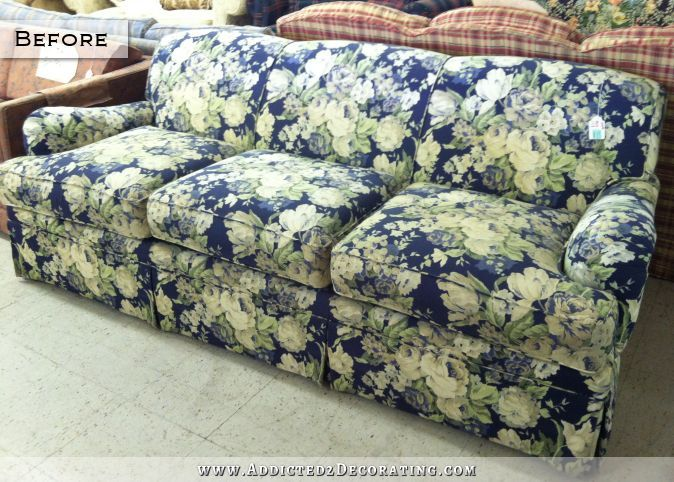 The sofa in its original fabric.  I purchased it from a consignment store for $100 several months ago when I needed a sofa in a hurry for our new house.  The busy floral clashed badly with my living room.