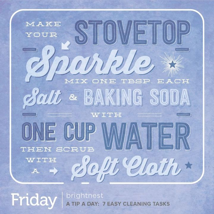a tip a day 7 easy cleaning tasks worth trying, cleaning tips