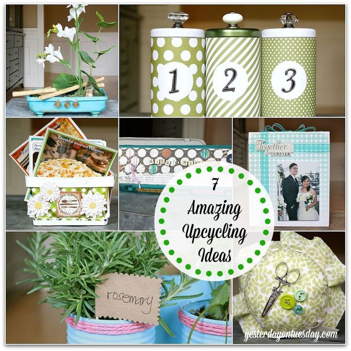 7 amazing upcycling ideas earthday repurposing upcycling, crafts, repurposing upcycling