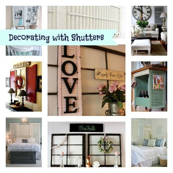 10 great ideas for decorating ideas for shutters hometalk for Good ideas for room decorating