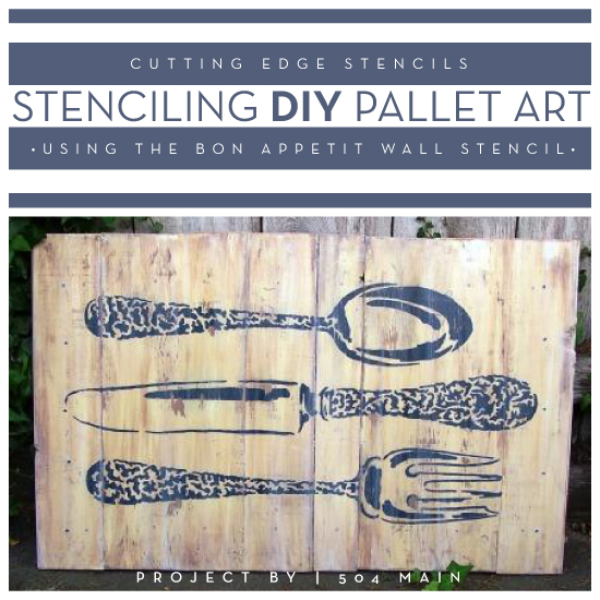 stenciling diy pallet art using the bon appetit wall stencil, crafts, painting, pallet