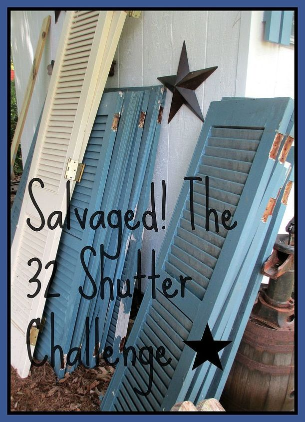 Salvaged The 32 Shutter Challenge Repurposing Shutters In