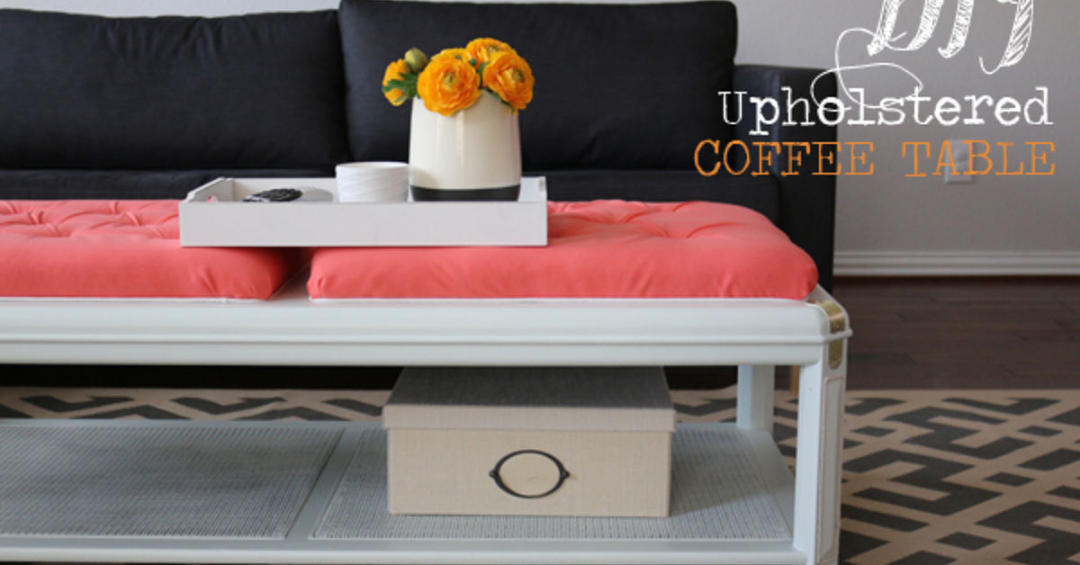 how to upholster a coffee table hometalk