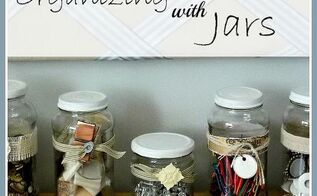 jars organization storage ideas, cleaning tips, repurposing upcycling