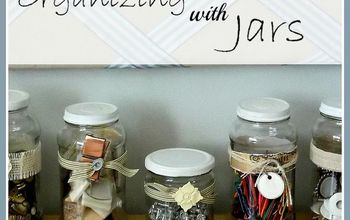jars organization storage ideas, cleaning tips, repurposing upcycling